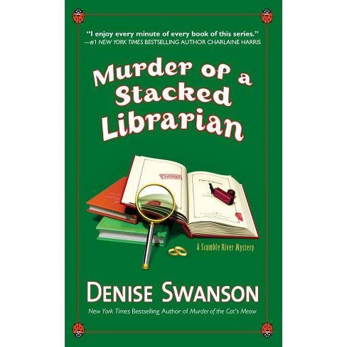 Murder of a Stacked Librarian - (Scumble River Mystery) by  Denise Swanson (Paperback) - image 1 of 1