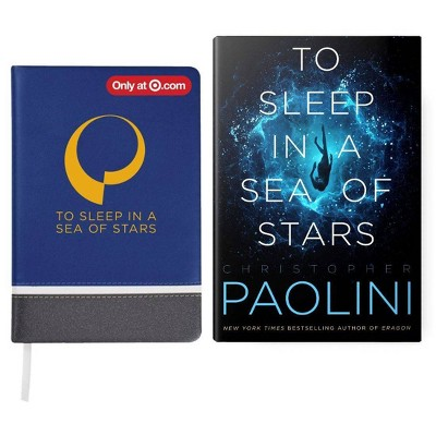 To Sleep in a Sea of Stars - Target Exclusive Edition Book & Journal Bundle by Christopher Paolini (Hardcover)