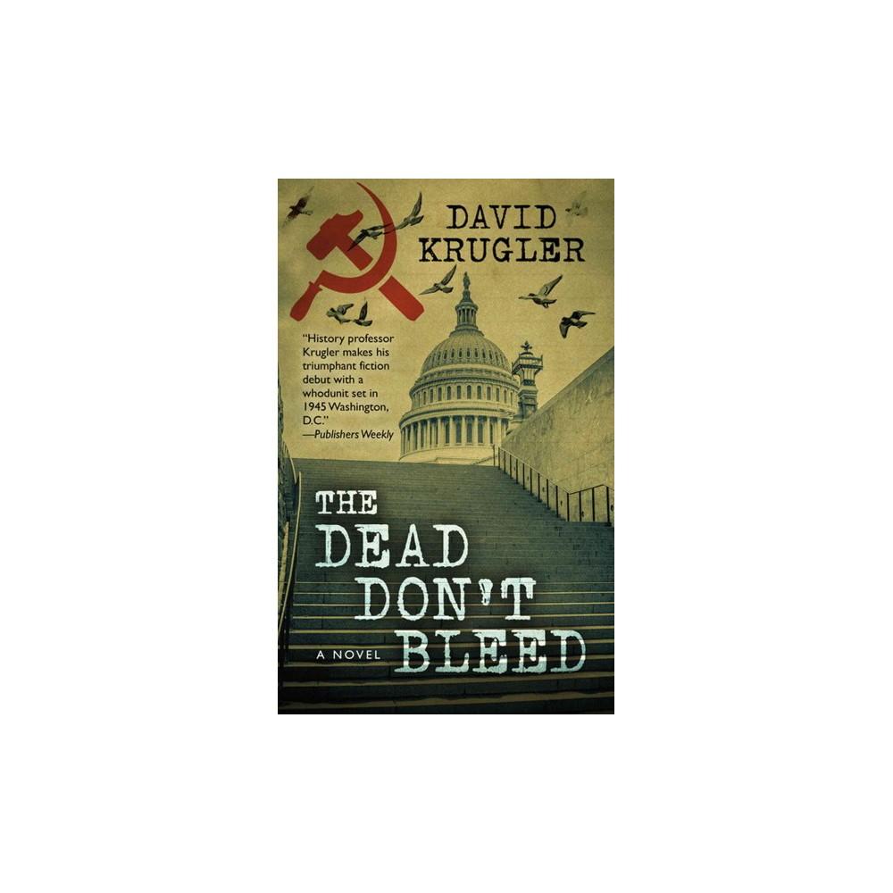 Dead Don't Bleed (Hardcover) (David Krugler)