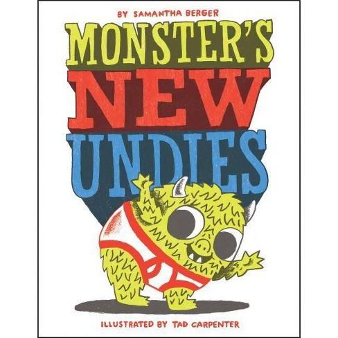 Monster's New Undies - by  Samantha Berger (Hardcover) - image 1 of 1
