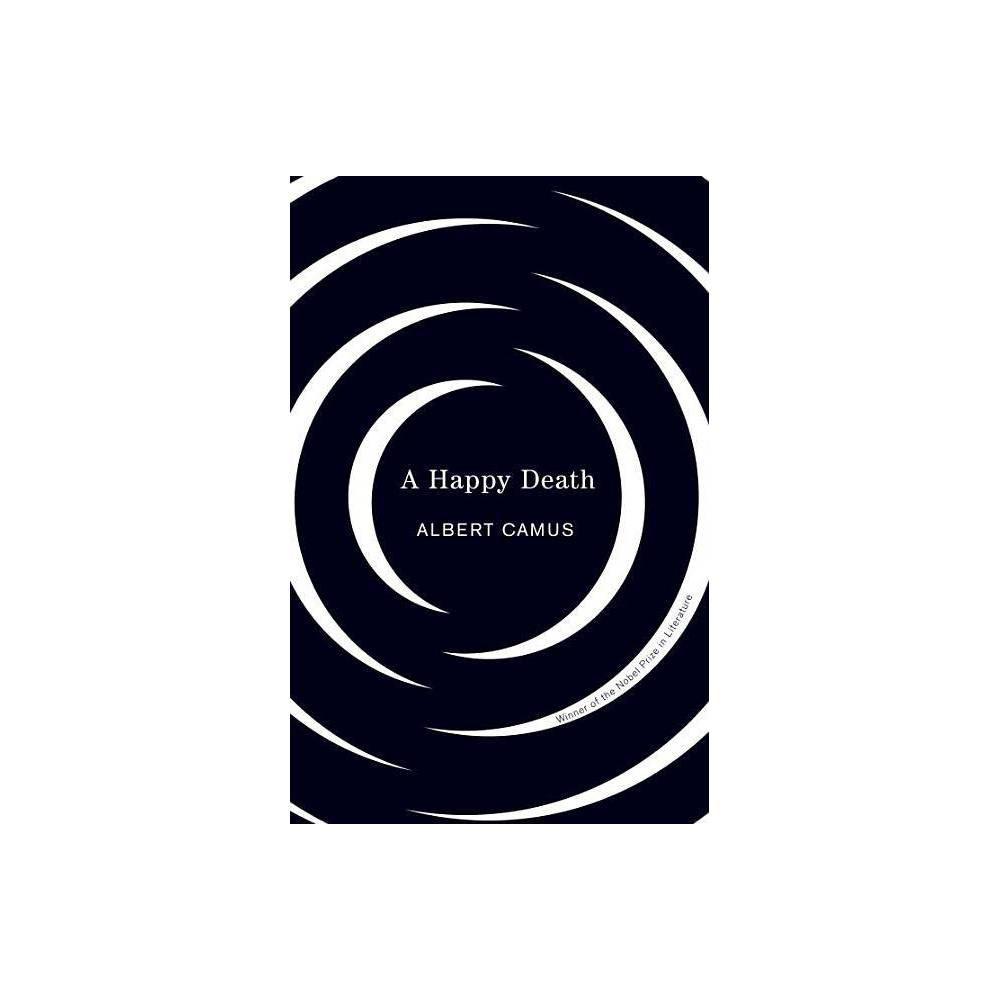 Happy Death Vintage International By Albert Camus Paperback