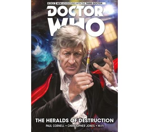 Doctor Who the Third Doctor 1 : The Heralds of Destruction -  Reprint by Paul Cornell (Paperback) - image 1 of 1