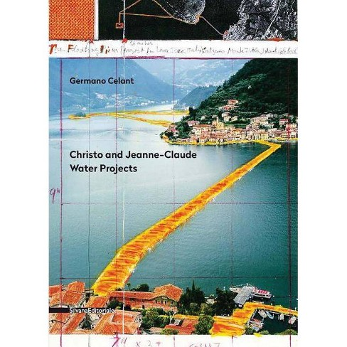 Christo and Jeanne-Claude: Water Projects - (Paperback) - image 1 of 1