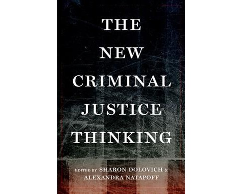 New Criminal Justice Thinking (Hardcover) - image 1 of 1
