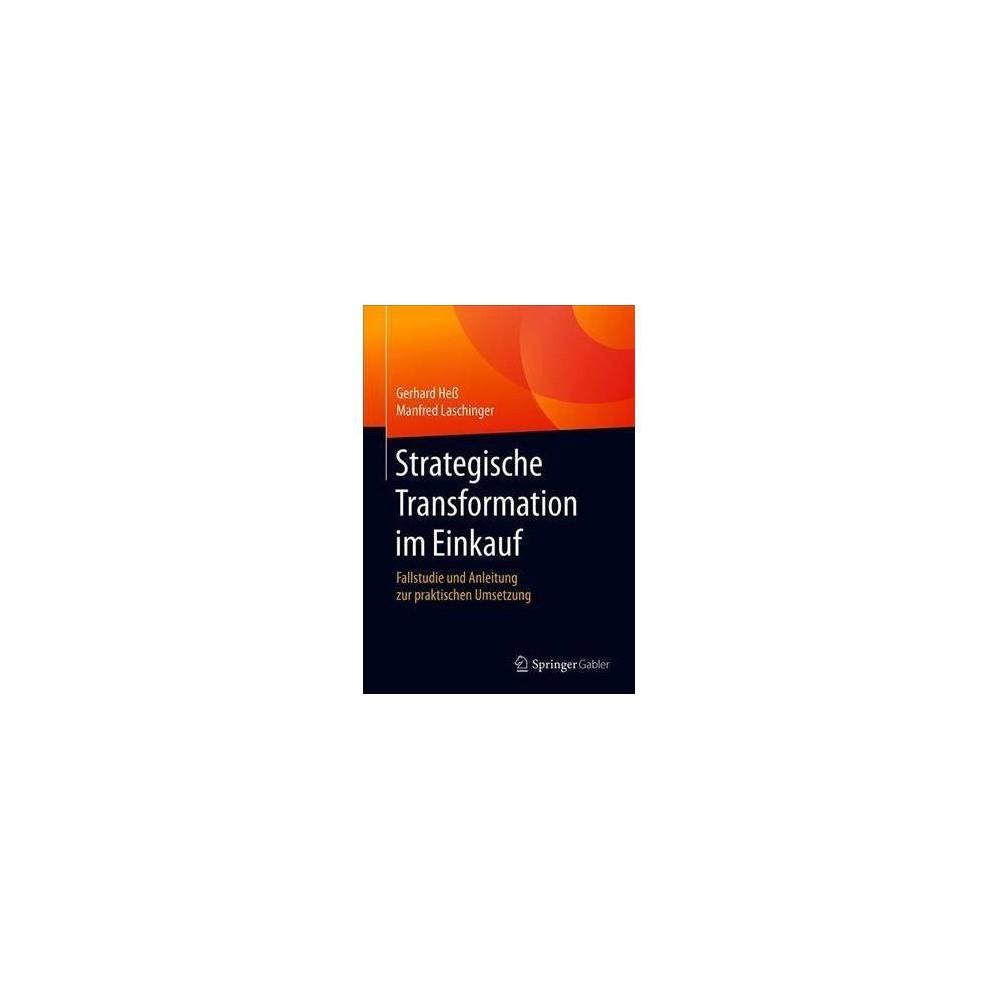 Strategische Transformation Im Einkauf - by Gerhard Hes (Paperback)