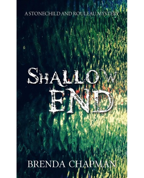 Shallow End (Paperback) (Brenda Chapman) - image 1 of 1
