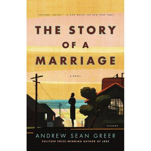 Story of a Marriage - by  Andrew Sean Greer (Paperback) - image 1 of 1
