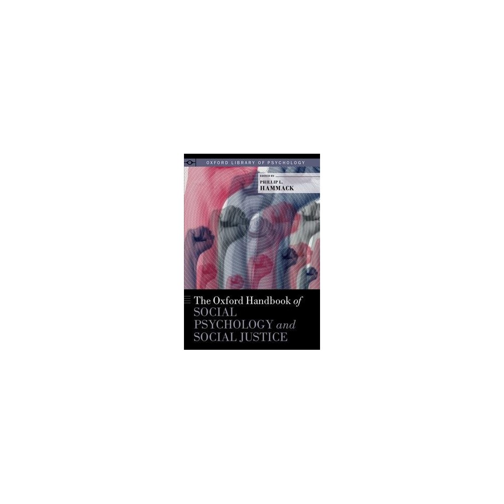 Oxford Handbook of Social Psychology and Social Justice - 1 (Hardcover)