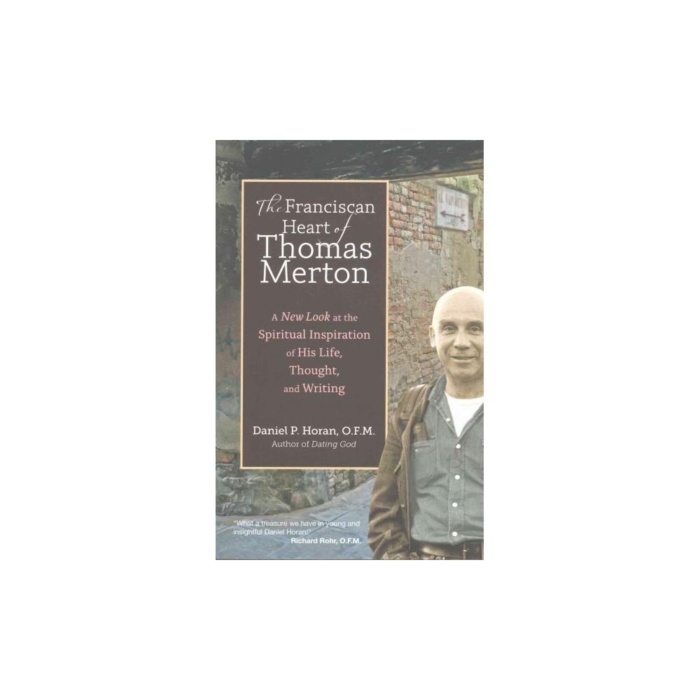 The Franciscan Heart of Thomas Merton (Paperback)