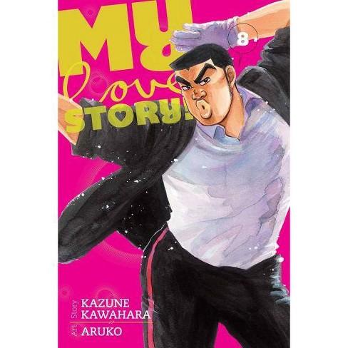 My Love Story!!, Volume 8 - by  Kazune Kawahara (Paperback) - image 1 of 1