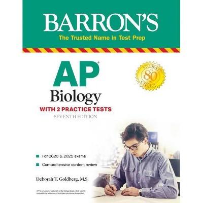 AP Biology - (Barron's Test Prep) 7th Edition by  Deborah T Goldberg (Paperback)
