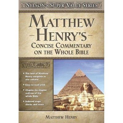 Matthew Henry's Concise Commentary on the Whole Bible - (Super Value) (Hardcover)