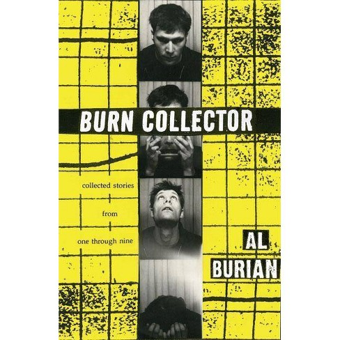 Burn Collector - 2 Edition by  Al Burian (Paperback) - image 1 of 1