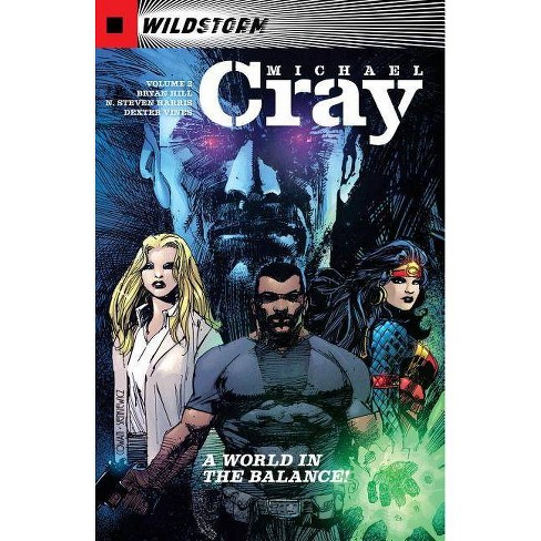 The Wild Storm: Michael Cray Vol. 2 - by  Bryan Hill (Paperback) - image 1 of 1