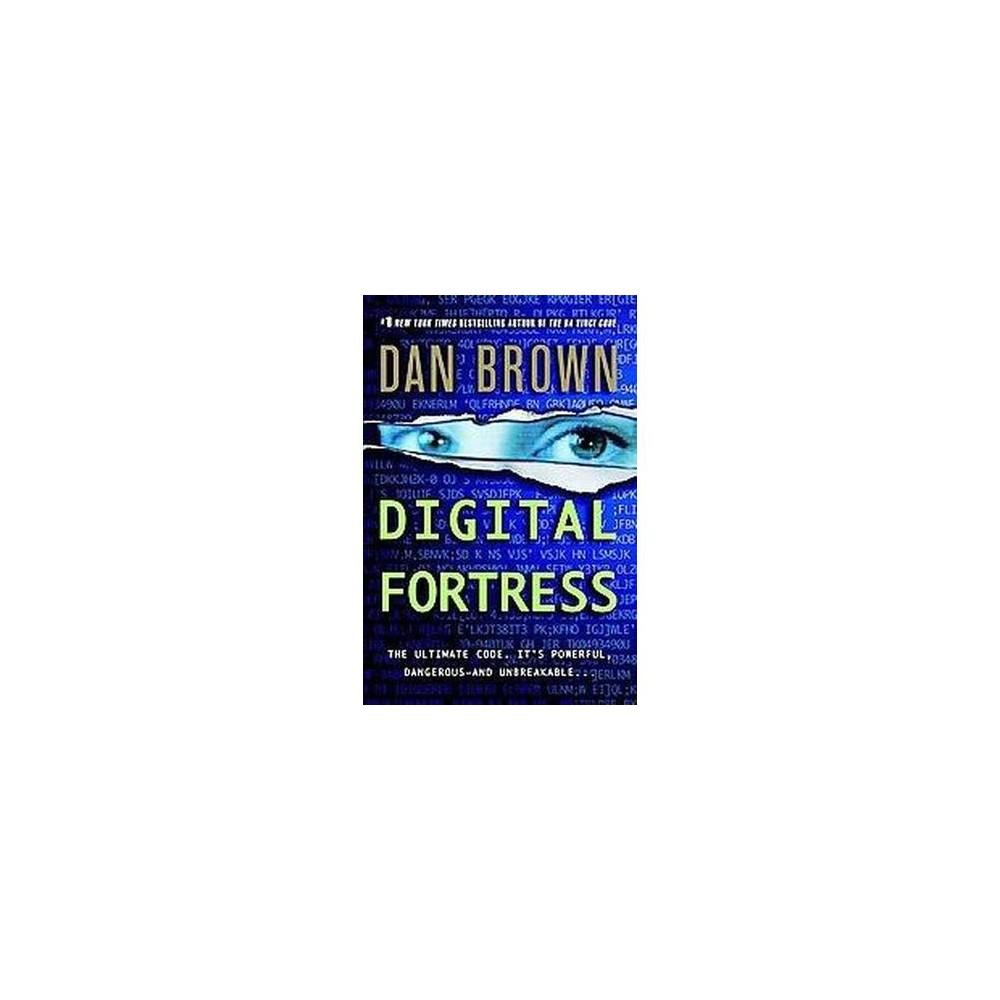 Digital Fortress Reprint Paperback By Dan Brown