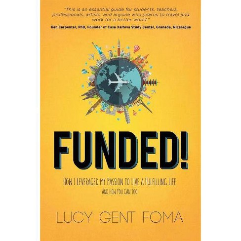 Funded! - by  Lucy Gent Foma (Paperback) - image 1 of 1
