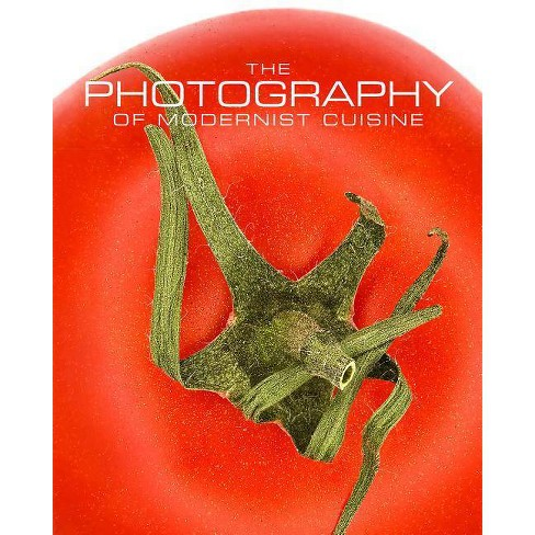 The Photography of Modernist Cuisine - by  Nathan Myhrvold (Hardcover) - image 1 of 1