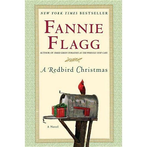 A Redbird Christmas - by  Fannie Flagg (Hardcover) - image 1 of 1