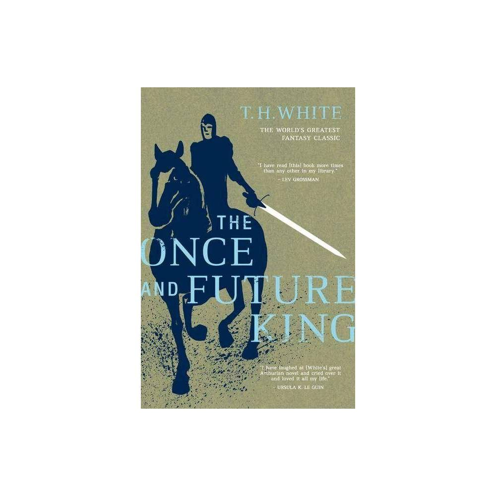 The Once And Future King By T H White Paperback