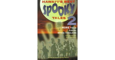 HawaiI's Best Spooky Tales 2 (Paperback) - image 1 of 1