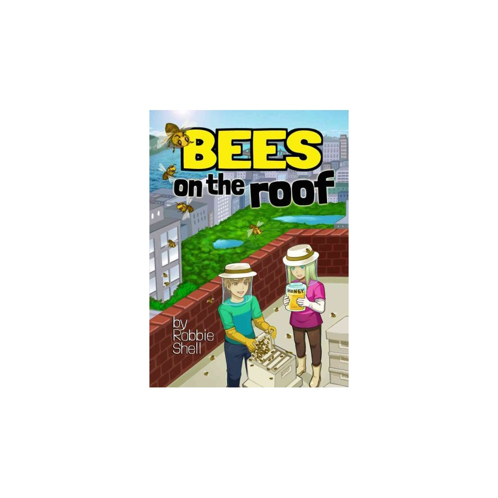 Bees on the Roof (Paperback) (Robbie Shell)