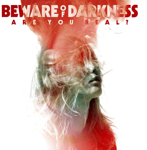 Beware Of Darkness - Are You Real (CD) - image 1 of 1