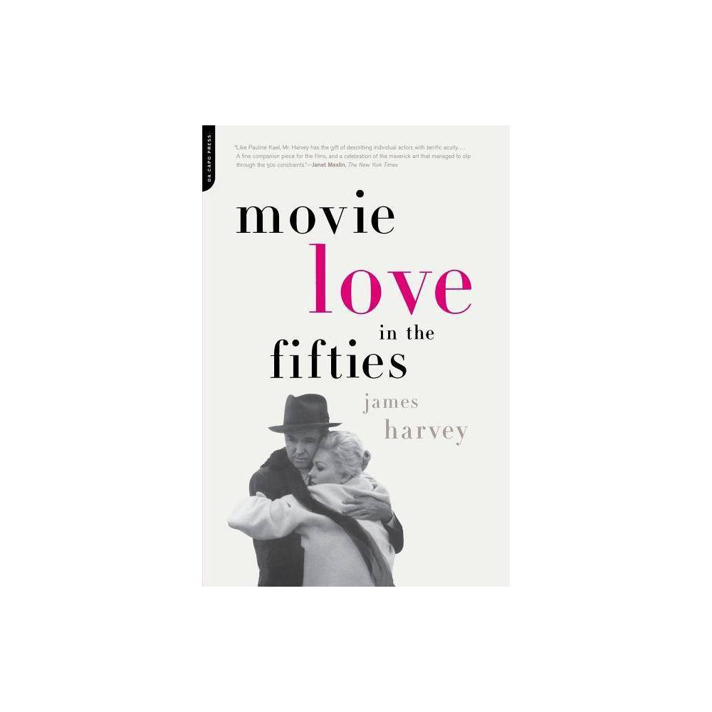 Movie Love In The Fifties By James Harvey Paperback