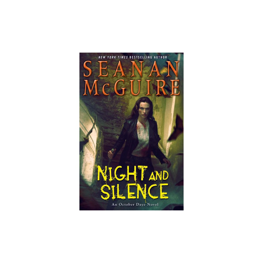 Night and Silence - (October Daye) by Seanan McGuire (Hardcover)