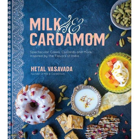 Milk & Cardamom - by  Hetal Vasavada (Paperback) - image 1 of 1