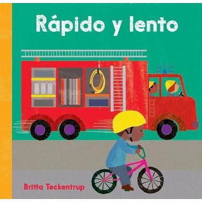 Rapido y Lento - by Britta Teckentrup (Board Book)