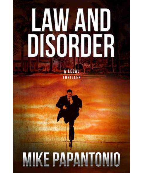 Law and Disorder (Hardcover) (Michael Papantonio) - image 1 of 1