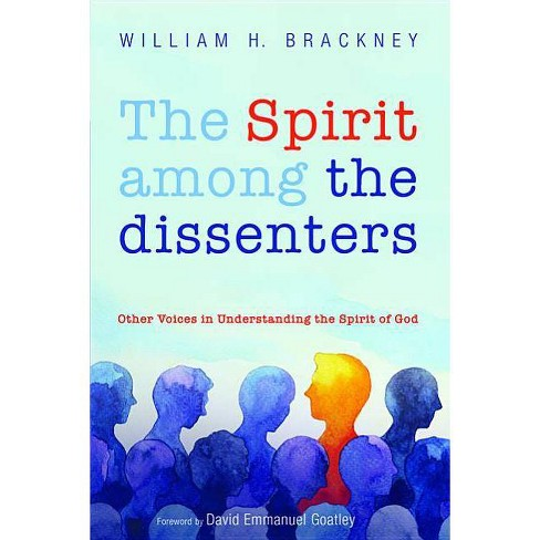 The Spirit among the dissenters - by  William H Brackney (Paperback) - image 1 of 1