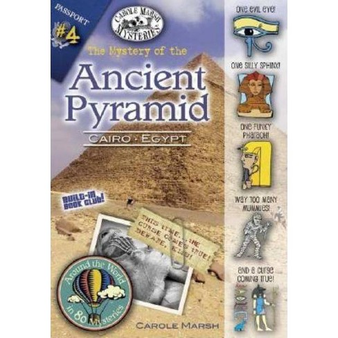 The Mystery of the Ancient Pyramid - (Around the World in 80 Mysteries (Paperback)) by  Carole Marsh - image 1 of 1