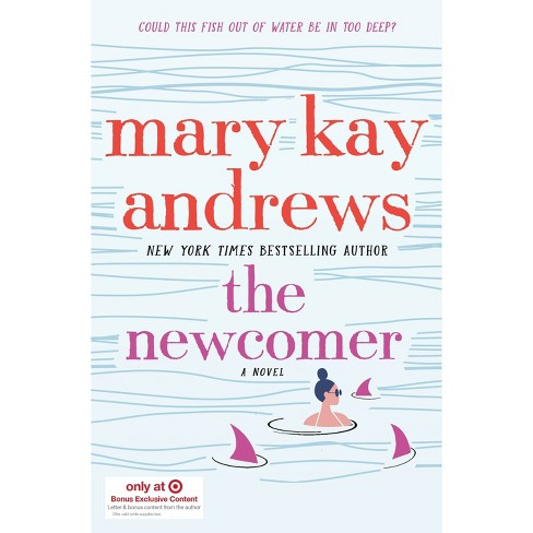 The Newcomer - Target Exclusive Edition by Mary Kay Andrews (Hardcover) - image 1 of 1