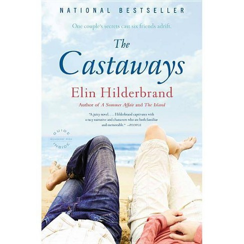 The Castaways - by  Elin Hilderbrand (Paperback) - image 1 of 1
