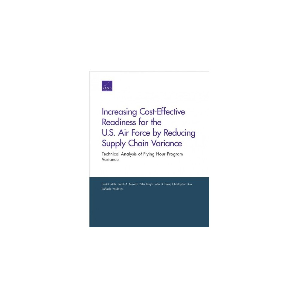 Increasing Cost-effective Readiness for the U.S. Air Force by Reducing Supply Chain Variance : Technical
