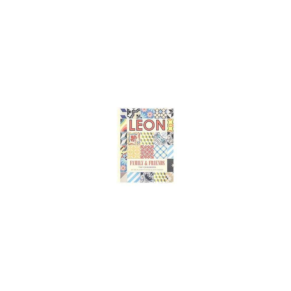 Leon : Family & Friends (Paperback) (Kay Plunkett-hodge & John Vincent)