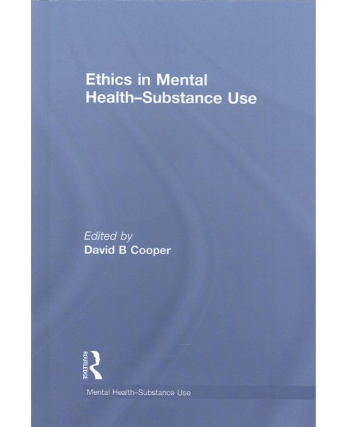Ethics in Mental Health-Substance Use (Hardcover) - image 1 of 1