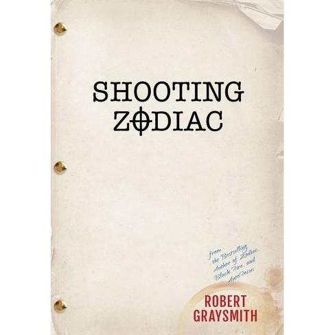 Shooting Zodiac - by  Robert Graysmith (Hardcover) - image 1 of 1