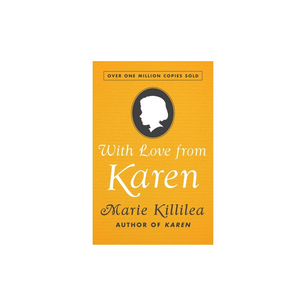 With Love from Karen - Reprint by Marie Killilea (Paperback)
