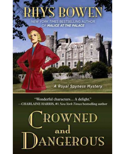 Crowned and Dangerous (Large Print) (Hardcover) (Rhys Bowen) - image 1 of 1