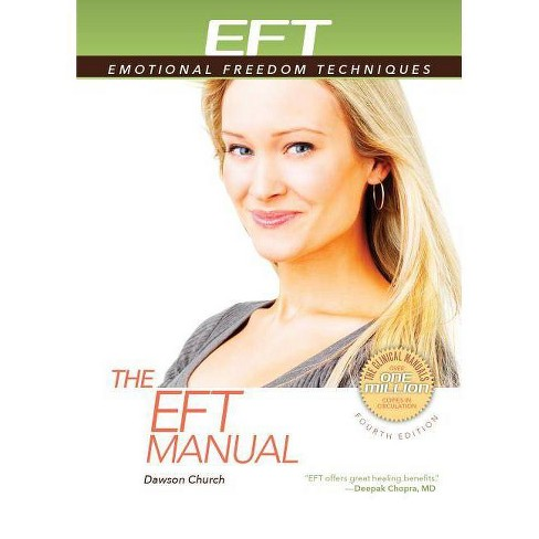 The Eft Manual - by  Dawson Church (Paperback) - image 1 of 1