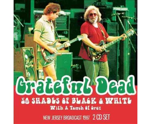 Grateful Dead - 50 Shades Of Black & White (CD) - image 1 of 1