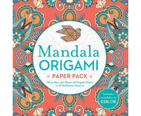 Mandala Origami Paper Pack : More Than 250 Sheets of Origami Paper in 16 Meditative Patterns (Paperback) - image 1 of 1