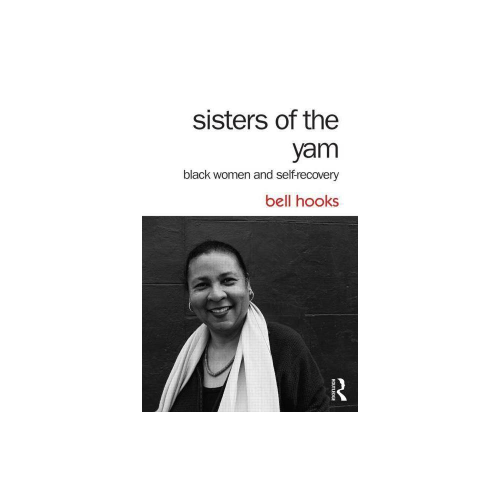 Sisters Of The Yam 2nd Edition By Bell Hooks Paperback