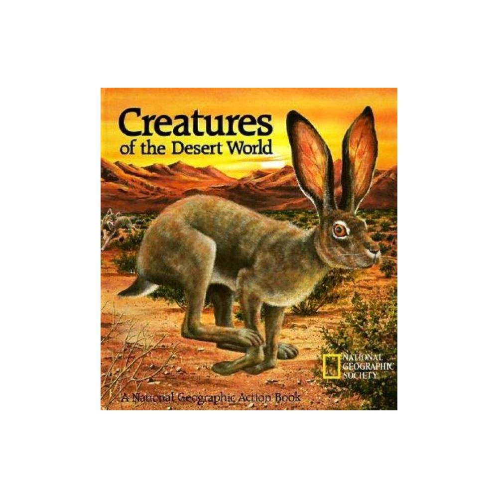 Creatures of the Desert World - (National Geographic Action Book)(Hardcover) An interactive pop-up book about desert animals that's as educational as it is fun! This National Geographic Action Book takes readers through a day in the Sonoran Desert, starting with the kestrel's morning flight and ending with night prowlers hunting under a full moon. The story bounces around from animal to animal with the large cast including mountain lions, roadrunners, and rattlesnakes. As children learn about these creatures and their arid yet beautiful habitat, they are given the opportunity to use pull tabs to make birds fly, snakes slither, and pack rats play. The text also prompts readers to seek out hidden animals like foxes and Gila monsters taking refuge from the hot sun. Look closely under rocks and plants to find the shade seekers. Whether or not they are reading yet, children are sure to love this multitiered pop-up book, teeming with gorgeously illustrated saguaro cacti, birds of prey, and other Sonoran Desert mainstays.