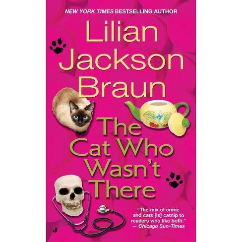 The Cat Who Wasn't There - (Cat Who...) by  Lilian Jackson Braun (Paperback) - image 1 of 1