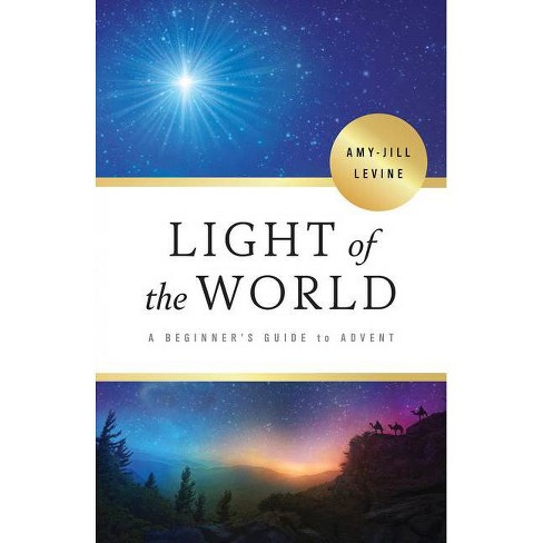 Light of the World - by  Amy-Jill Levine (Paperback) - image 1 of 1