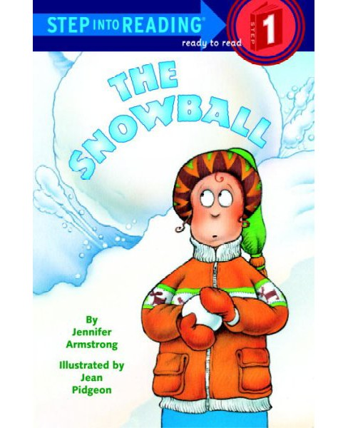 Snowball (Paperback) (Jennifer Armstrong) - image 1 of 1