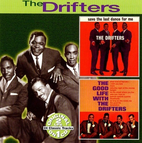 Drifters - Save the last dance for me/Good life (CD) - image 1 of 3